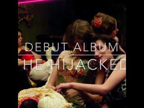 The Hijacked Debut Album