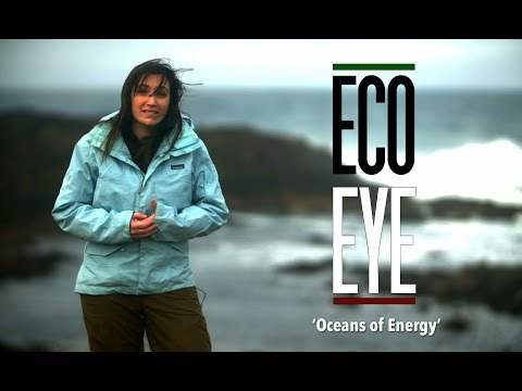 'Oceans of Energy' -Eco Eye 15
