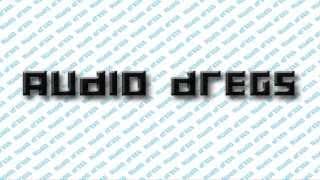 Audio Dregs Trailer