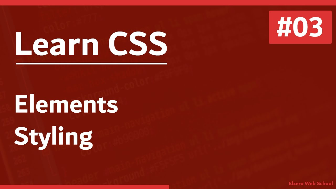 Learn CSS In Arabic 2021 - #03 - Element Styling