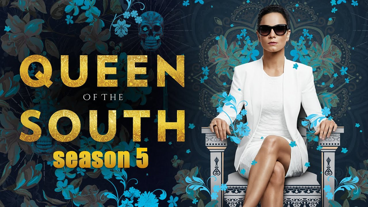 Queen Of The South Season 5 Updates Expected Release Date Us News Box Official Youtube