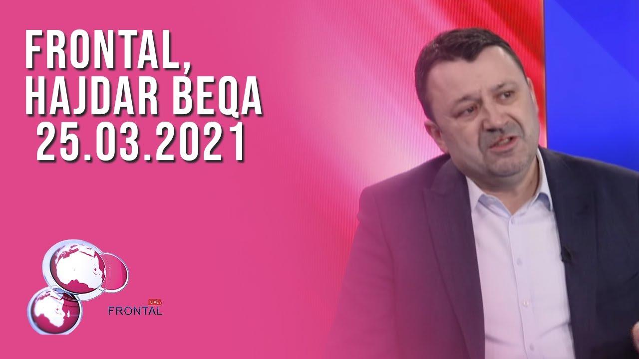 FRONTAL, Hajdar Beqa - 25.03.2021
