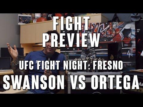 UFC Fight Night Fresno: Swanson vs Ortega Fight Preview