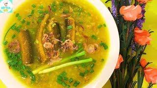 CHÁO LƯƠN | Cách nấu cháo lươn không tanh, bổ dưỡng | Bếp Của Vợ