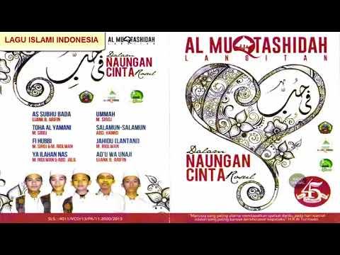 Full Album DALAM NAUNGAN CINTA ROSUL - AL MUQTASHIDAH Langitan Terbaru