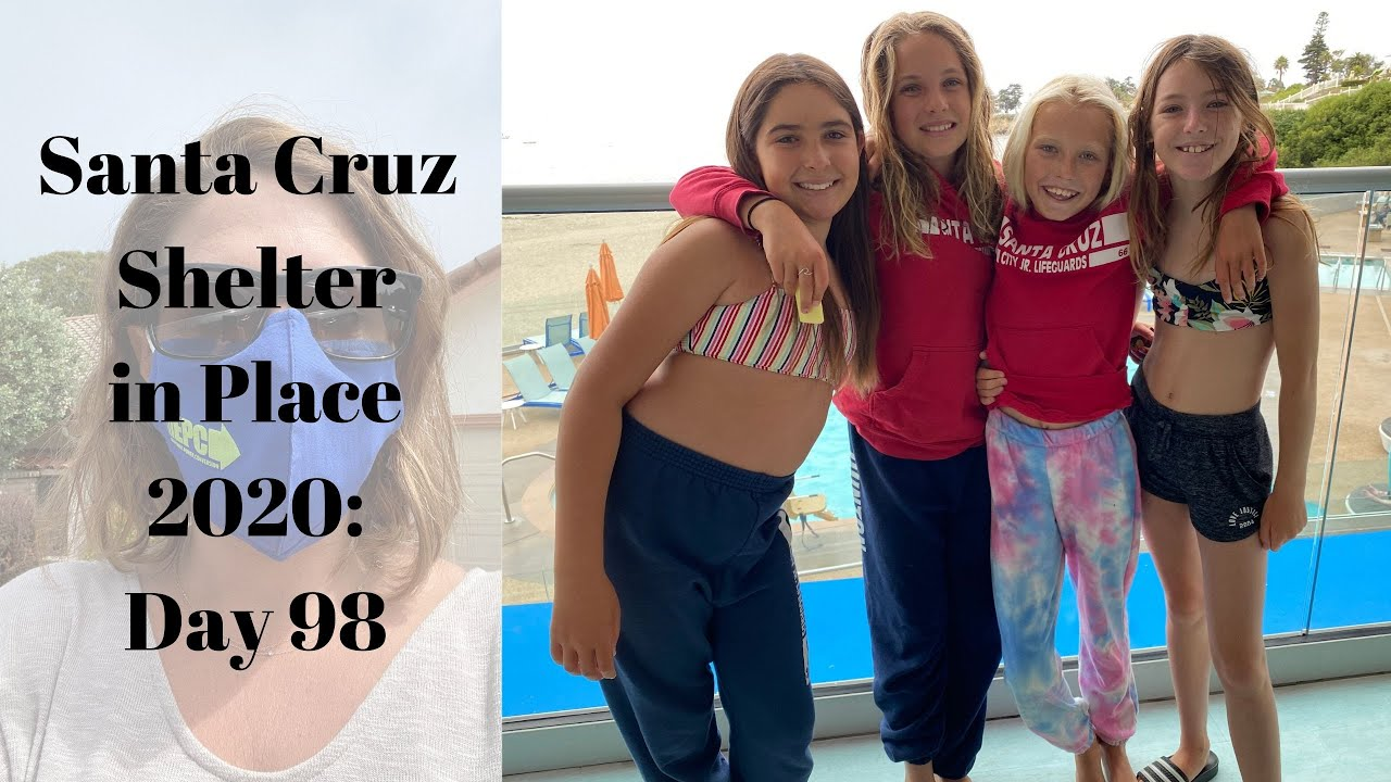 Santa Cruz Shelter in Place 2020: Day 98