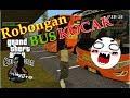 GTA San Andreas Rombongan Bus Kocak 4 mp3