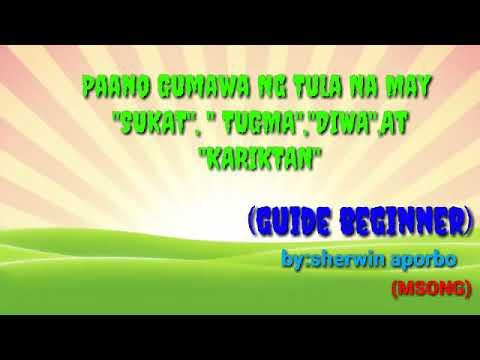 Paano Gumawa Ng Tula Na May Sukat,tugma,diwa At Kariktan(guide Beginners)