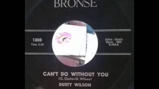 Baixar Dusty Wilson   can't do with out you   Stomping R&B Soul