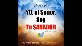 ORACION de SANIDAD YO EL SEÑOR Soy Tu Sanador   Oraciones de Sanidad y Sanación