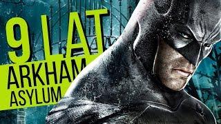 Szalenie dobra gra - Batman Arkham Asylum 9 lat później