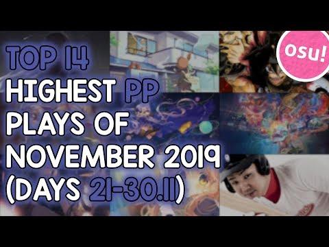 TOP 14 HIGHEST PP PLAYS OF NOVEMBER 2019 (DAYS 21-30.11) (osu!)