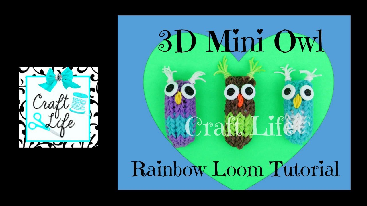 Craft Life 3D Mini Owl Charm Tutorial On One Rainbow Loom ... Rainbow Loom Mini Purse Craft Life