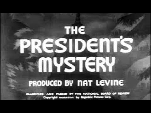 Drama, Mystery, Thriller Movie  The President's Mystery 1936