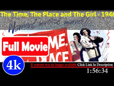 [ *FuII* ]- The Time, the Place and the Girl (1946)