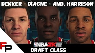 NBA 2K15 Draft Class - How to Create Andrew Harrison, Sam Dekker and Moussa Diagne