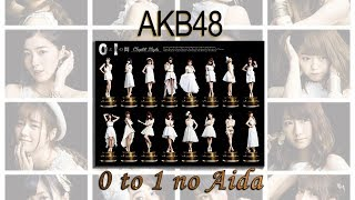 AKB48 Album - 0 to 1 no Aida - Complete Edition