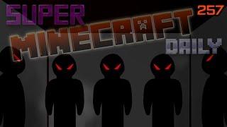 DARK DAYS TO COME!   Super Minecraft Daily   Ep.257