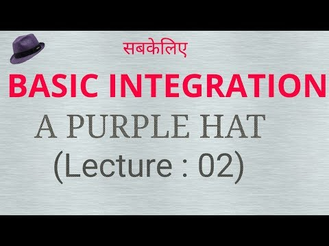 Lecture-2 Basic Integration( For Engineering, Diploma, 12th, Bca, Mca, Bsc, Msc )