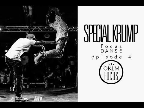 OKLM Focus Danse - KRUMP (EP04)