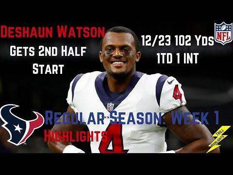 Deshaun Watson Week 1 Regular Season Highlights Starts 2nd Half   9/10/2017