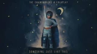 Gambar cover Chainsmokers & Coldplay - Something Just Like This (Ummet Ozcan Remix)
