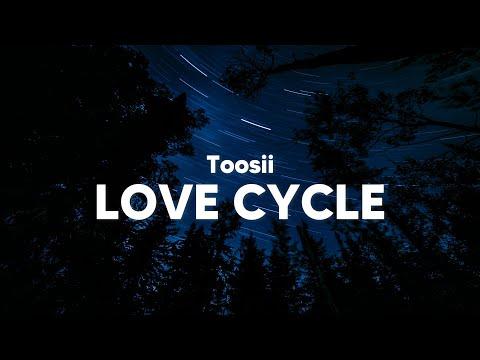 Toosii – Love Cycle (Clean – Lyrics)