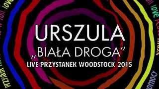 URSZULA    Na sen    Wooodstock live  2015