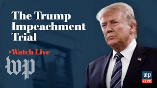WATCH LIVE | Impeachment trial of President Trump continues in Senate