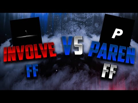 INVOLVE FF VS Paren FF 👽💗