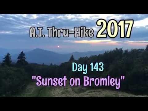 "Appalachian Trail Thru-Hike 2017 Day 143 - ""Sunset on Bromley"""