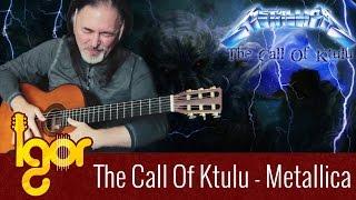 Thе Cаll Of Ktulu - Igor Presnyakov - classical fingerstyle guitar