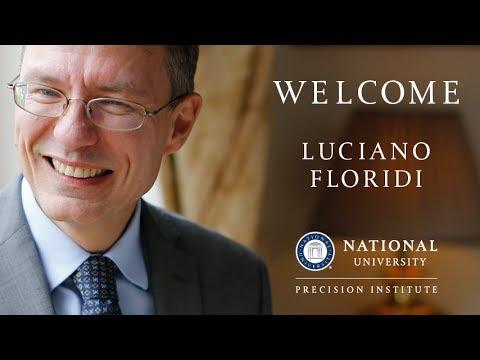 Precision Institute at National University - Luciano Floridi