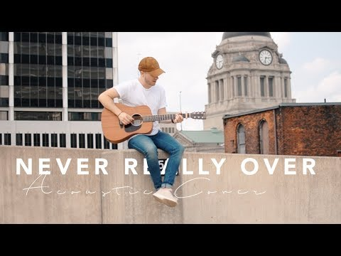 KATY PERRY - Never Really Over Acoustic Cover
