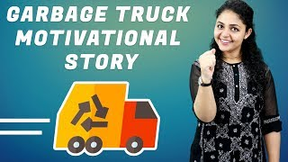 [Audio] Garbage Truck Motivational Story | Motivational Story of Real Life 😎