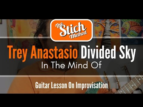 In The Mind of Trey Anastasio: Divided Sky...
