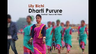 Lily Bichi Dharti Purire Traditional santhali  Video