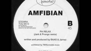 Amfibian - Pa Relax (Jark Prongo Remix)