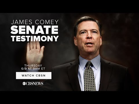 WATCH LIVE: James Comey | Senate Testimony on CBSN