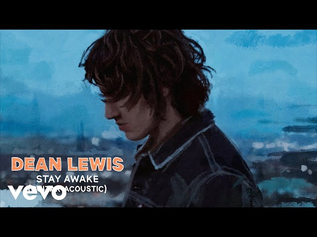 Dean Lewis – Stay Awake (Guitar Acoustic)