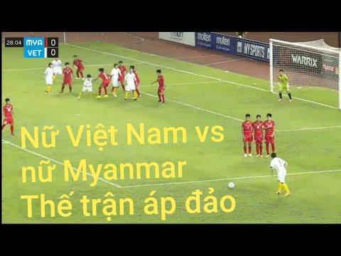 Đội tuyển nữ Việt Nam vs Myanmar | Thắng lợi trên đất khách 21/3 | Hulo Tv