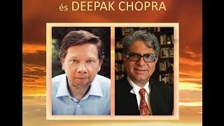Eckhart Tolle, Deepak Chopra  - Ki kérdezi, hogy ki vagyok én?