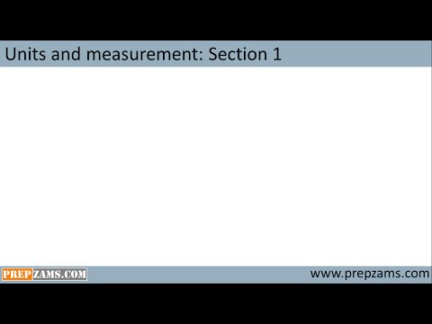 Units and measurement sec 1: Introduction