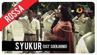 Gambar cover Rossa - Syukur (OST Soekarno) | Official Video Clip