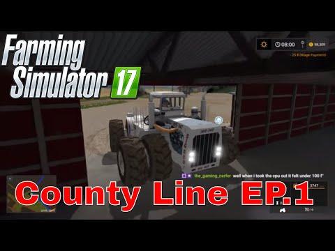 County Line Farm USA - Episode 1 - Farming Simulator 17