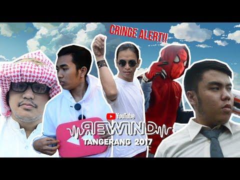 YOUTUBE REWIND CRINGE INDONESIA -  TANGERANG 2017