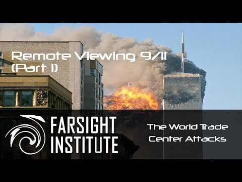 Remote Viewing 9/11: Part 1 - The World Trade Center Attacks
