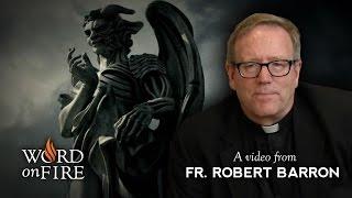 bishop barron on angels and demons spoilers