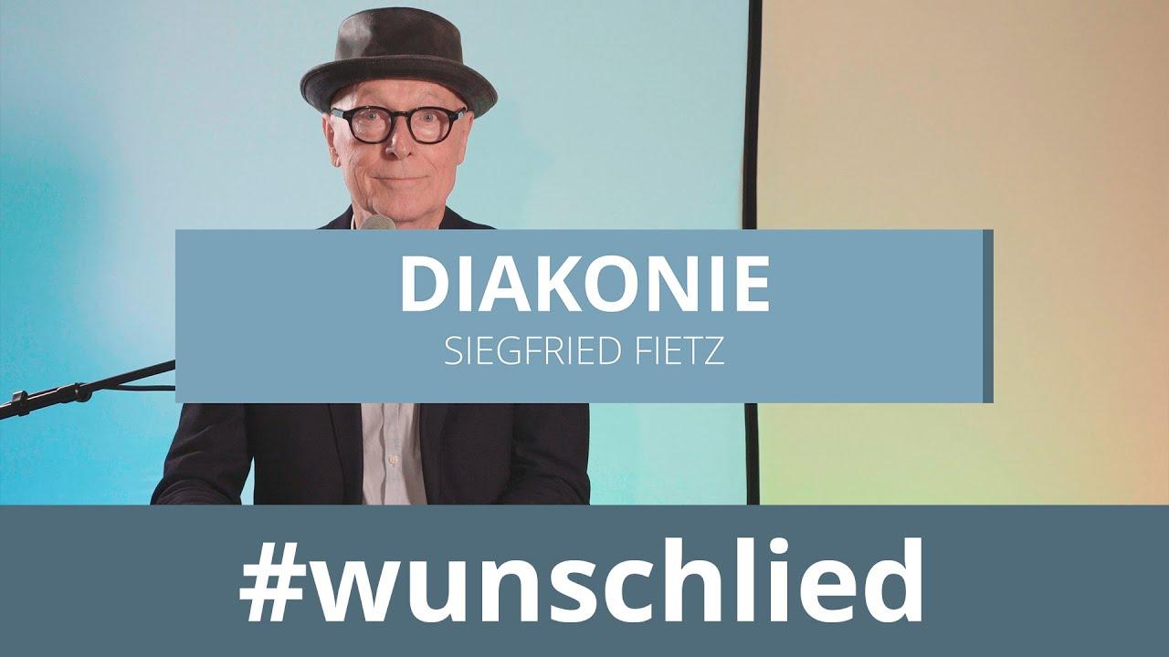 Siegfried Fietz singt 'Diakonie' #wunschlied