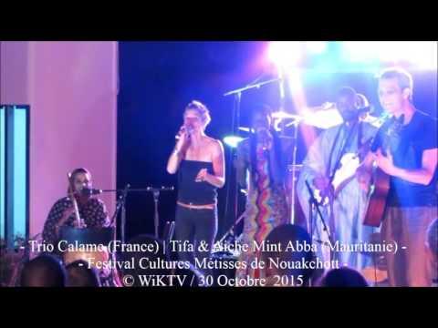 Trio Calame ≠Tifa ≠ Aiche Mint Abba | Festival Cultures Métisses de Nouakchott | © WiKTV